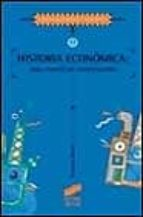 historia economica: una ciencia en construccion-francisco bustelo-9788477385462