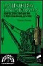 la historia contemporanea: aspectos teoricos e historiograficos gonzalo pasamar 9788477387862