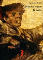pinturas negras de goya-valeriano bozal-9788477743262