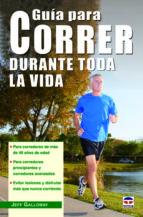 guia para correr durante toda la vida-jeff galloway-9788479029562