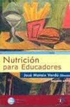 nutricion para educadores (v.i) (2ª ed.) jose mataix verdu 9788479786762