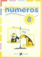 jugamos y pensamos con los numeros 8 (4º curso primaria) victor m. burgos alonso jaime martinez montero jesus perez gonzalez 9788481051162