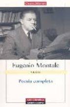 poesia completa (e. montale) e. montale 9788481096262