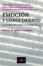 emocion y conocimiento: la evolucion del cerebro y la inteligenci a 9788483108062