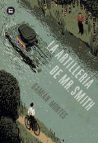 la artillería de mr. smith (una historia perfecta)-damian montes-9788483434062
