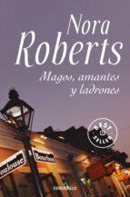 magos, amantes y ladrones-nora roberts-9788483466162