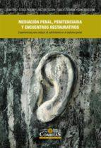 mediación penal, penitenciaría y encuentros restaurativos-julian rios-9788484686262