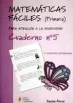 matematicas faciles cuaderno nº5 (primaria) 9788484914662