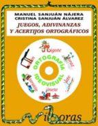 juegos adivinanzas y acertijos ortograficos nº 1 (incluye cd-rom)-manuel sanjuan najera-cristina sanjuan alvarez-9788487705762