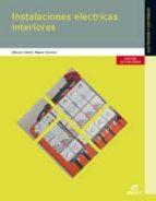 instalaciones eléctricas interiores  ed.2014 grado medio instalaciones eléctricas y automáticas 9788490032862