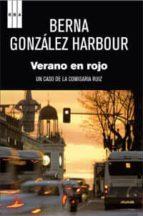 verano en rojo berna gonzalez harbour 9788490062562
