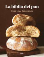 la biblia del pan-rose levy beranbaum-9788490066362