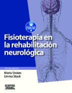 fisioterapia en la rehabilitacion neurologica m. stokes 9788490223062