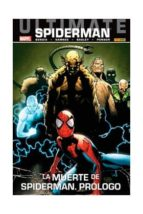 ultimate vengadores 62. spiderman 29. la muerte de spiderman. pró logo 9788490248362
