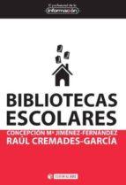 bibliotecas escolares-concepcion maria jimenez-fernandez-9788490298862