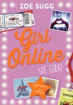 girl online 2: ¡de gira!-zoe sugg-9788490435762