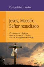 jesús, maestro, señor resucitado (ebook)-9788490732762