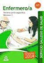 ENFERMERO/A DEL SERVICIO GALLEGO DE SALUD. TEMARIO PARTE ESPECIFICA VOLUMEN 3