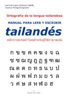 ortografía de la lengua tailandesa m anual para leer y escribir tailandés (ebook)-jose luis lopez-quiñones labella-piyawan wongweeraprasert-9788491151562