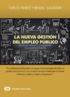 la nueva gestion del empleo publico: recursos humanos e innovacion de la administracion carles ramio miquel salvador 9788491177562