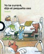 yo te curare, dijo el pequeño oso horst (janosch) ecker 9788491220862