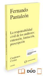 la responsabilidad civil de los auditores: extensión, limitación, prescripción fernando pantaleon 9788491355762