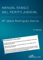 manual basico del perito judicial (2ª ed. 2017) maria jesus rodriguez garcia 9788491481362