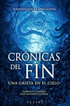 crónicas del fin (ebook)-gabriella campbell-jose antonio cotrina-9788491643562