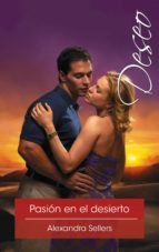 pasión en el desierto (ebook) alexandra sellers 9788491700562