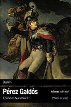 bailen (episodios nacionales, 4 / primera serie)-benito perez galdos-9788491811862