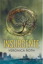 insurgente-veronica roth-9788491870562