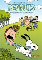 peanuts: ¡la felicidad es una mantita caliente! charles m. schulz 9788492534562