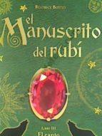 el manuscrito del rubi (iii): el canto de los lobos-beatice bottet-9788492548262