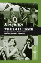 mosquitos william faulkner 9788493734862