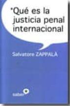 que es la justicia penal internacional salvvatore zappala 9788493772062