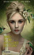 diario de una adolescente del futuro-javier cosnava-9788493802462