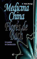 El libro de Medicina china y flores de bach autor PABLO NORIEGA PDF!