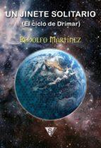 un jinete solitario (ebook)-rodolfo martinez-9788494086762