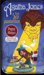agatha jones y los 10 pastelitos-maria jose mayo osorio-9788494777462