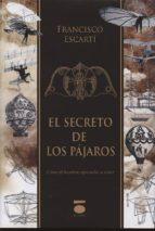 el secreto de los pajaros francisco escarti 9788496677562