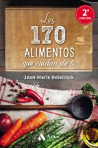 los 170 alimentos que cuidan de ti-jean-marie delecroix-9788497358262