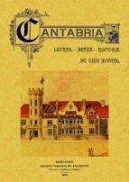 cantabria: letras, artes, historia (ed. facsimil)-9788497610162