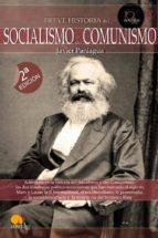 breve historia del socialismo y comunismo-javier paniagua-9788497637862