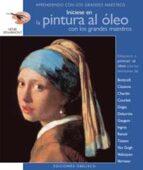 iniciese en la pintura (i) al oleo con los grandes maestros-henri senarmont-9788497773362