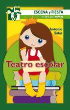 teatro escolar antonio salas 9788498426762