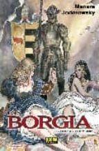 los borgia 3: el veneno y la hoguera alejandro jodorowsky milo manara 9788498476262