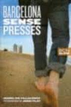 barcelona sense presses-isabel de villalonga-9788498502862