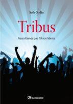 tribus: necesitamos que tu nos lideres-seth godin-9788498750362