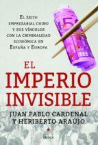 el imperio invisible juan pablo cardenal heriberto araujo 9788498926262