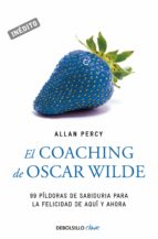 el coaching de oscar wilde (genios para la vida cotidiana) (ebook)-allan percy-9788499086262